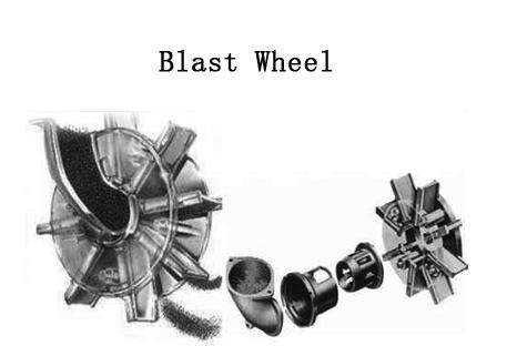 Blast Wheel