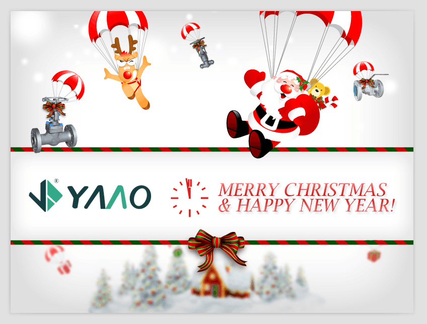 Yaao Valve Company Wish U Merry Christmas & Happy New Year